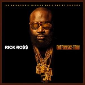 Rick Ross - God Forgives I Don't Album Snippets