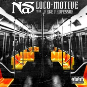 Nas f. Large Professor - Loco-Motive [Prod. No I.D.]