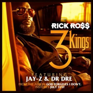 "Rick Ross f. Dr. Dre & Jay Z - ""3 Kings"""