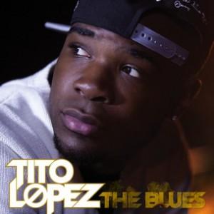 Tito Lopez - The Blues