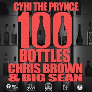 CyHi The Prynce f. Big Sean & Chris Brown - 100 Bottles