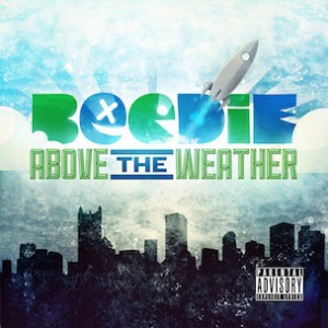 "Beedie To Release ""Above The Weather EP,"" Featuring Buckwild & ID Labs Production"