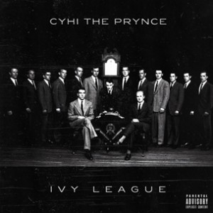 """CyHi The Prynce Releases """"Ivy League Club"""" Cover Art, Tracklist"""