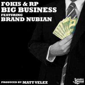 Fokis & RP f. Brand Nubian - Big Business