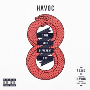 Havoc  - Same Shit Different Day [Prod. Havoc]