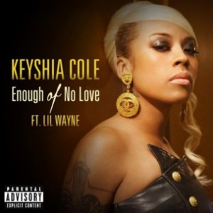 Keyshia Cole f. Lil Wayne - Enough of No Love