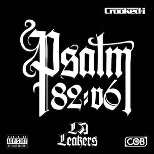 Crooked I - Psalm 82:v6 (Mixtape Review)