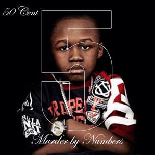"50 Cent ""5 (Murder By Numbers)"" Tracklist & Download"
