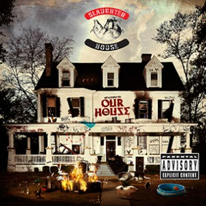 """Slaughterhouse """"welcome to: OUR HOUSE"""" First Week Sales Projection"""