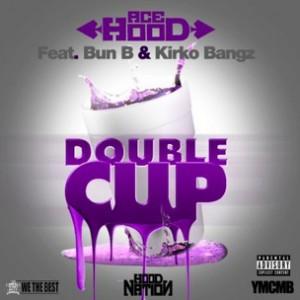 Ace Hood f. Bun B & Kirko Bangz - Double Cup