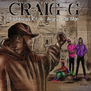 "Craig G ""Ramblings Of An Angry Old Man"" Tracklist & Release Date"