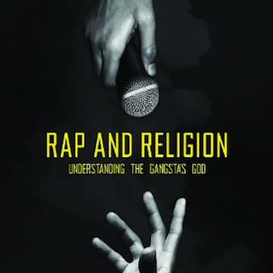 "10 Things We Learned From Reading ""Rap And Religion: Understanding The Gangsta's God"" by Ebony A. Utley"