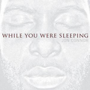 Jon Connor - While You Were Sleeping (Mixtape Review)