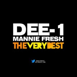 Dee-1 f. Mannie Fresh & Mos Def - The Very Best