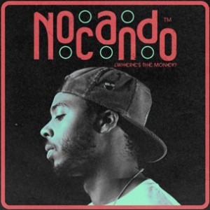 Nocando - Where's The Money
