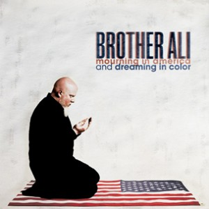 "Brother Ali ""Mourning In America And Dreaming In Color"" Album Stream"