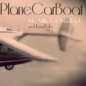 Mac Miller f. Schoolboy Q - PlaneCarBoat