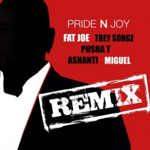 Fat Joe f. Trey Songz, Miguel, Pusha T & Ashanti - Pride N Joy Remix