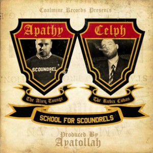 Apathy & Celph Titled  - School For Scoundrels