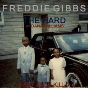 Freddie Gibbs f. Dana Williams - The Hard