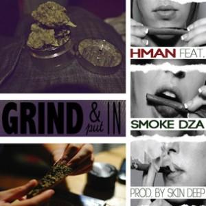 H-Man f. Smoke DZA - Grind N' Put In
