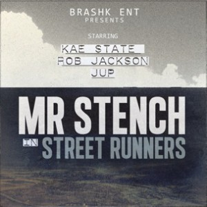 Billy Rassel f. Jup, Kae State, Rob Jackson & Johnny Deep a/k/a Mr. Stench - Street Runners
