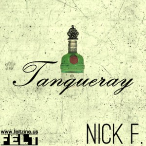 Nickelus F - Tanqueray
