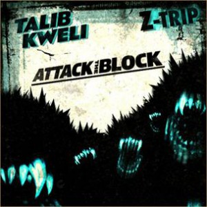 Talib Kweli & DJ Z-Trip - Attack The Block (Mixtape Review)
