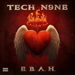 Tech N9ne - E.B.A.H. EP