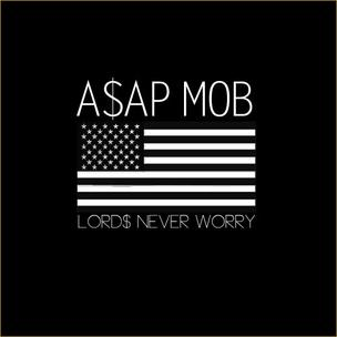 A$AP Mob - Lords Never Worry (Mixtape Review)