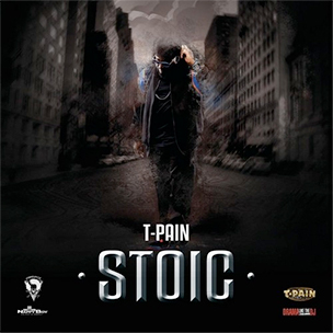"T-Pain ""Stoic"" Mixtape Download & Stream"
