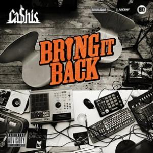 Cashis - Bring It Back