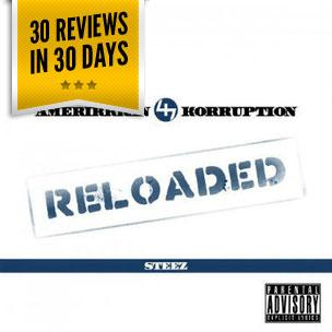 Capital STEEZ - AmeriKKKan Korruption Reloaded (Mixtape Review)