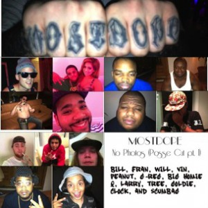 Mac Miller f. Bill The Kid, Franchise, Willy Whip$, Vinny Radio, Peanut, G-Reg, Big Homie, Q, Treejay & The Cigarillos, Goldie Glocks, Clockwork, and Baby Scumbag. - No Photos (The Posse Cut Pt. 1)