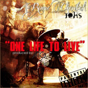 Rome Clientel f. Reks - One Life To Live