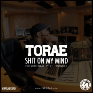 Torae - Shit On My Mind