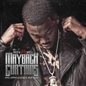 Meek Mill f. John Legend, Nas & Rick Ross - Maybach Curtains