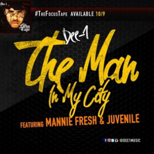 Dee-1 f. Mannie Fresh & Juvenile - The Man In My City