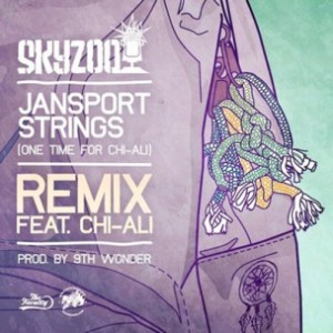 Skyzoo f. Chi-Ali - Jansport Strings (One Time For Chi-Ali) Remix