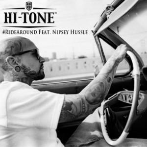 Hi-Tone f. Nipsey Hussle - Ridearound