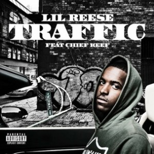 Lil Reese f. Chief Keef - Traffic