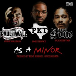 Paul Wall, PKT & Layzie Bone - As A Minor