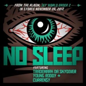 Trademark Da Skydiver, Young Roddy & Curren$y - No Sleep