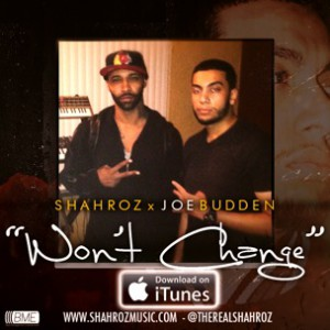 Shahroz f. Joe Budden - Won't Change