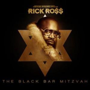 Rick Ross - The Black Bar Mitzvah (Mixtape Review)