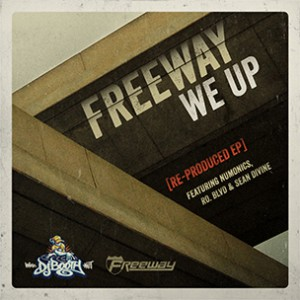 """Freeway """"We Up (Re-Produced)"""" EP Download & Stream"""