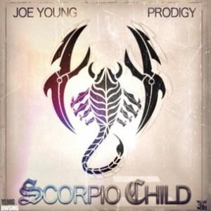 Joe Young f. Prodigy - Scorpio Child