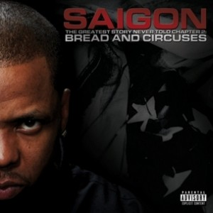 Saigon - The Greatest Story Never Told 2: Bread & Circuses Album Snippets