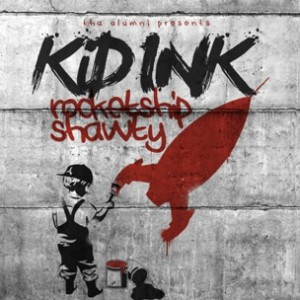 Kid Ink f. King Los - Poppin' Shit