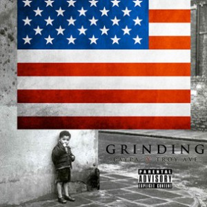 Paypa f. Troy Ave - Grinding